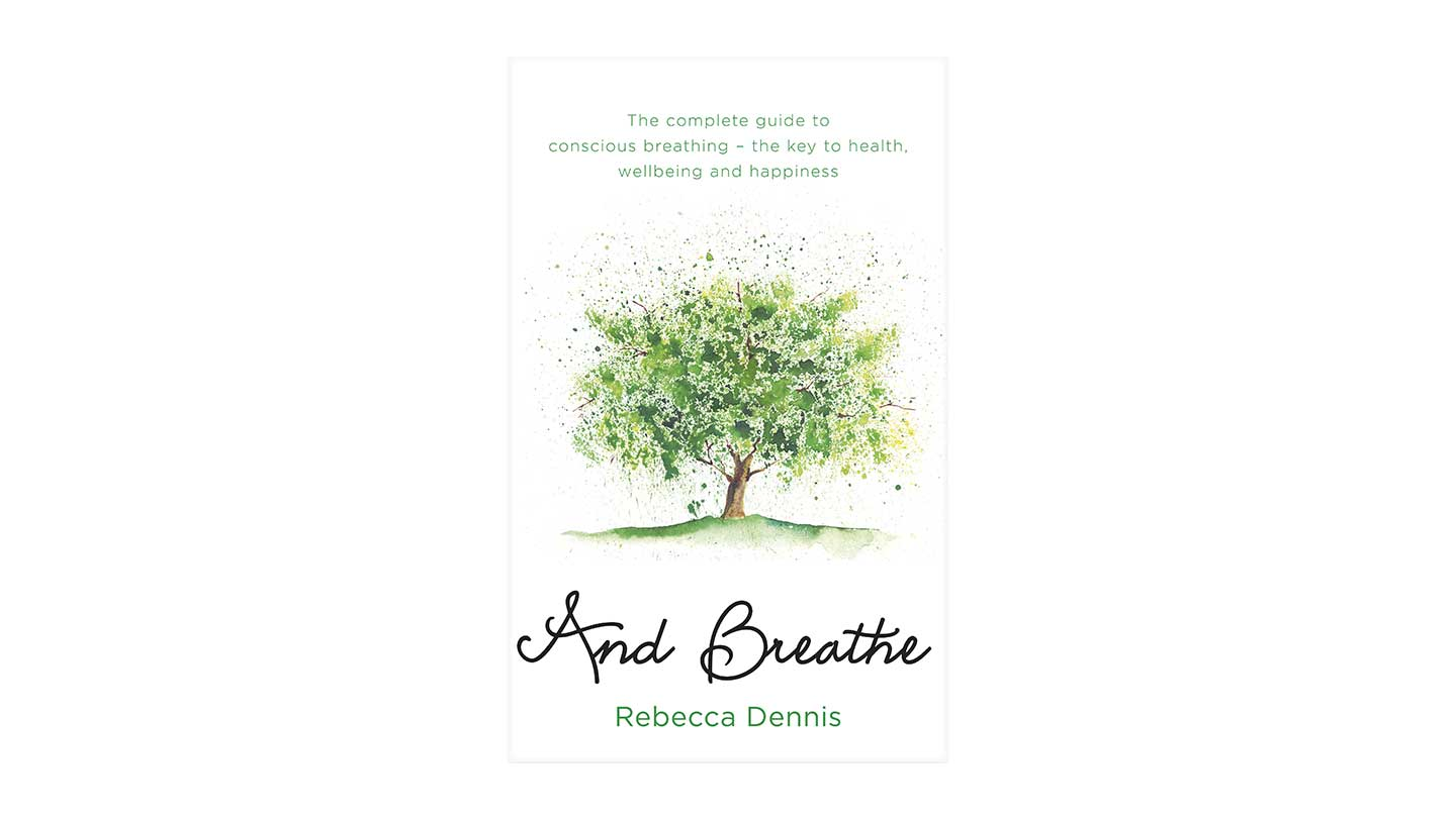 And Breathe - Rebecca Dennis
